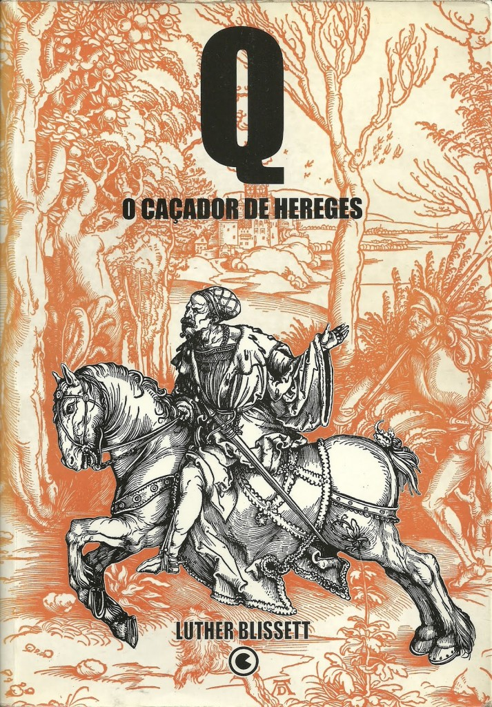Q, o caçador de hereges, foi lançado no Brasil pela Editora Conrad