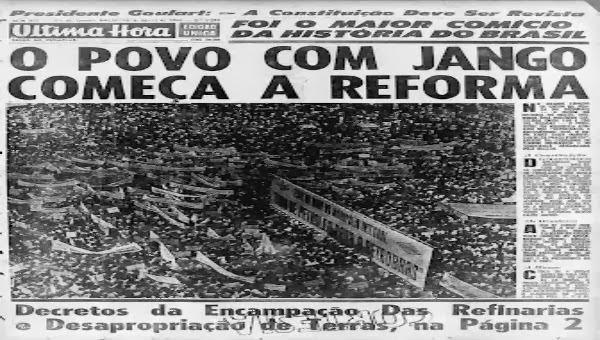 13 de março jango central do brasil