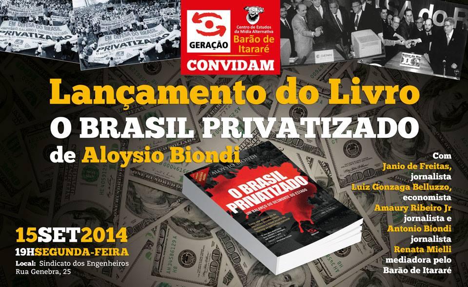 10 de setembro o brasil privatizado aloysio biondi foto 1