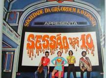 """O disco """"A sociedade da grã-ordem kavernista apresenta sessão das dez"""", lançado em 1971"""
